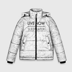 Детская зимняя куртка для мальчика с принтом Live Now Sleep Later, цвет: 3D-черный, артикул: 10108190606063 — фото 1