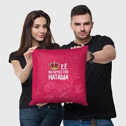 Подушка квадратная Её величество Наташа цвета 3D-принт — фото 2