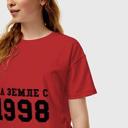 Футболка оверсайз женская На Земле с 1998 цвета красный — фото 2