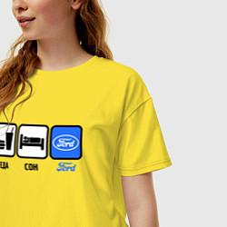 Футболка оверсайз женская Еда, сон и Ford цвета желтый — фото 2
